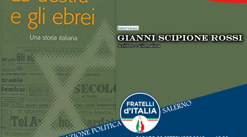 Scuola di formazione politica FdI, Gianni Scipione Rossi, Ospite della settima lezione dugli ebrei e la destra italiana