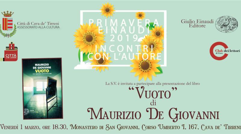 """A Cava dei Tirreni per Primavera Einaudi ospite Maurizio De Giovanni che presenta """"Vuoto"""""""